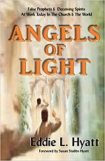 Angels of Light by Dr. Eddie L. Hyatt